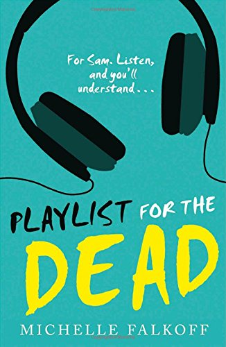Michelle Falkoff - Playlist for the Dead