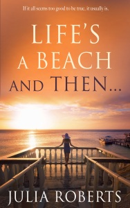 Life's A Beach...and Then