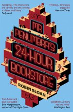 Mr Penumbra's 24 Hour Bookstore